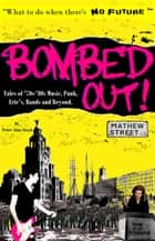 Bombed Out! ebook by Peter Lloyd