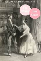 The Complete Works Of Jane Austen ekitaplar by Jane Austen