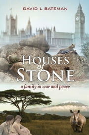 Houses of Stone ebook by David L Bateman