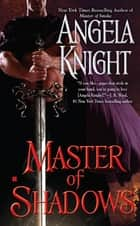 Master of Shadows ebook by Angela Knight