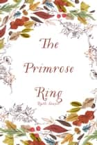 The Primrose Ring ebook by Ruth Sawyer