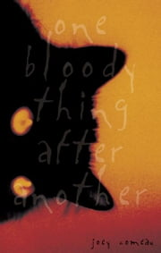 One Bloody Thing After Another ebook by Joey Comeau