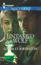 Untamed Wolf ebook by Linda O. Johnston