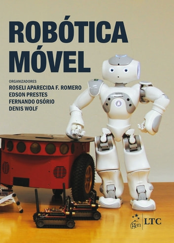 Robótica Móvel ebook by
