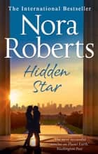 Hidden Star (Stars of Mithra, Book 1) eBook by Nora Roberts