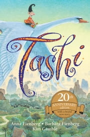 Tashi: 20th Anniversary Edition ebook by Anna Fienberg,Barbara Fienberg,Kim Gamble