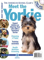 Meet the Yorkie ebook by Dog Fancy Magazine