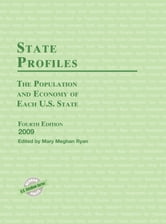 State Profiles - The Population and Economy of Each U.S. State 2009 ebook by