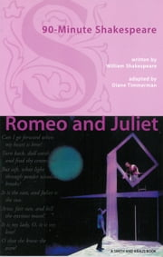 90-Minute Shakespeare: Romeo and Juliet