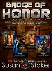 Badge of Honor: Texas Heroes Collection One - Police/Firefighter Romance eBook by Susan Stoker