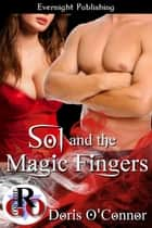Sol and the Magic Fingers ebook by Doris O'Connor