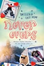 Never Evers eBook by Lucy Ivison