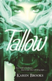 Tallow ebook by Dr. Karen Brooks