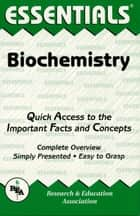 Biochemistry Essentials ebook by Jay Templin