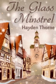 The Glass Minstrel ebook by Hayden Thorne