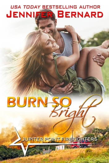 Burn So Bright ebook by Jennifer Bernard