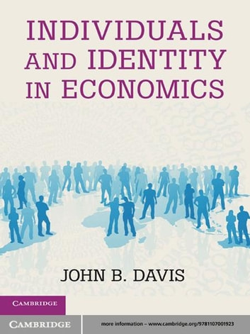 Individuals and Identity in Economics ebook by John B.  Davis