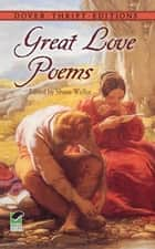 Great Love Poems ebook by Shane Weller