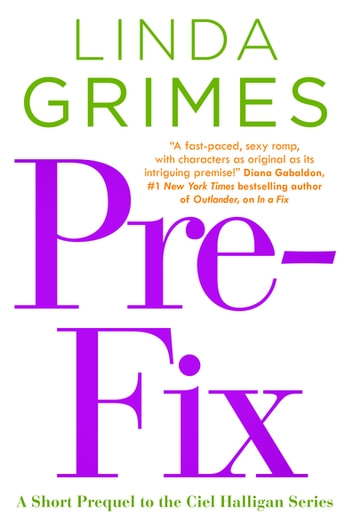 Pre-Fix - A Ciel Halligan Short Story ebook by Linda Grimes