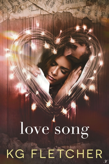 Love Song ebook by KG Fletcher