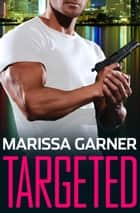 Targeted ebook by Marissa Garner