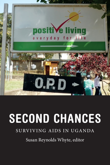 Second Chances - Surviving AIDS in Uganda ebook by