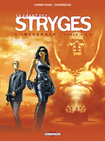 Le Chant des Stryges - Intégrale T04 à T06 eBook by Corbeyran,Richard Guerineau
