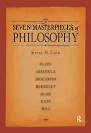 Seven Masterpieces of Philosophy ebook by Steven M. Cahn