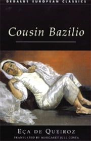 Cousin Bazilio ebook by Jose Maria Eca de Queiroz,Margaret Jull Costa