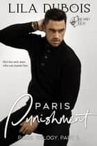 Paris Punishment ebook by Lila Dubois