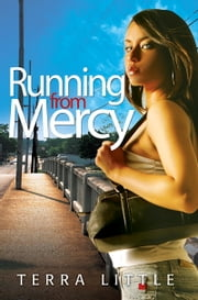 Running From Mercy ebook by Terra Little