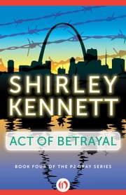 Act of Betrayal ebook by Shirley Kennett
