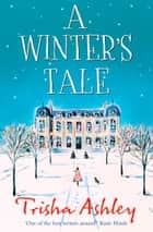 A Winter's Tale ebook by Trisha Ashley