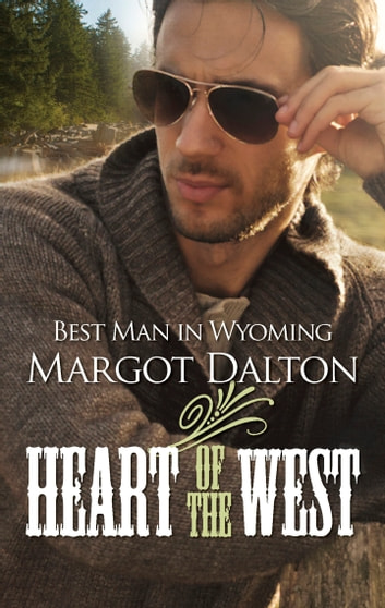 Best Man in Wyoming ebook by Margot Dalton