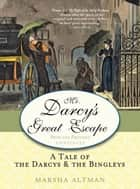 Mr. Darcy's Great Escape ebook by Marsha Altman