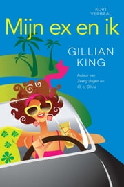 Mijn ex en ik ebook by Gillian King