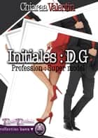 Initiales DG ebook by Chiaraa Valentin