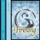 Firesong (The Wind on Fire Trilogy, Book 3) audiobook by William Nicholson, Kati Nicholl, William Nicholson