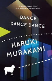 Dance Dance Dance ebook by Haruki Murakami,Alfred Birnbaum