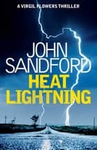 Heat Lightning - Virgil Flowers 2 ebook by John Sandford