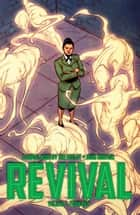 REVIVAL TP VOL 7: Forward ebook by Tim Seeley, Mike Norton