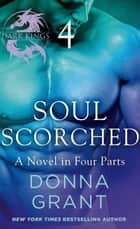 Soul Scorched: Part 4 ebook by Donna Grant