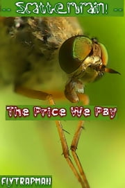 -Scatterbrain!- The Price We Pay ebook by FlyTrapMan