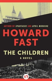 The Children ebook by Howard Fast