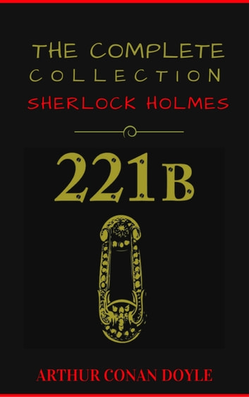 Sherlock Holmes: The Collection (Manor Books Publishing) (The Greatest Fictional Characters of All Time) ebook by Arthur Conan Doyle,Manor Books