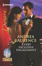 A Very Exclusive Engagement ebook by Andrea Laurence