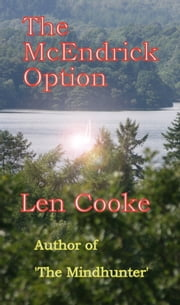 The McEndrick Option ebook by Len Cooke