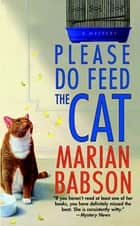 Please Do Feed the Cat ebook by Marian Babson