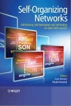 Self-Organizing Networks (SON) ebook by Juan Ramiro,Khalid Hamied