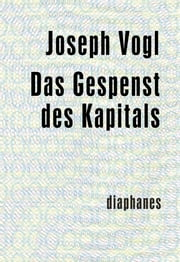 Das Gespenst des Kapitals ebook by Joseph Vogl